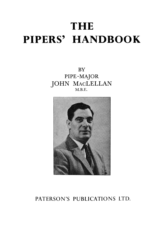 Captain John A. MacLellan: Pipers' Handbook: Bagpipes: Instrumental Reference