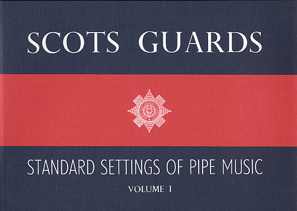 Scots Guards Standard Settings Of Pipe Music Vol.1: Bagpipes: Instrumental Album