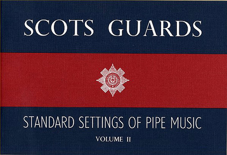 Scots Guards Standard Settings Of Pipe Music Vol.2: Bagpipes: Instrumental Album