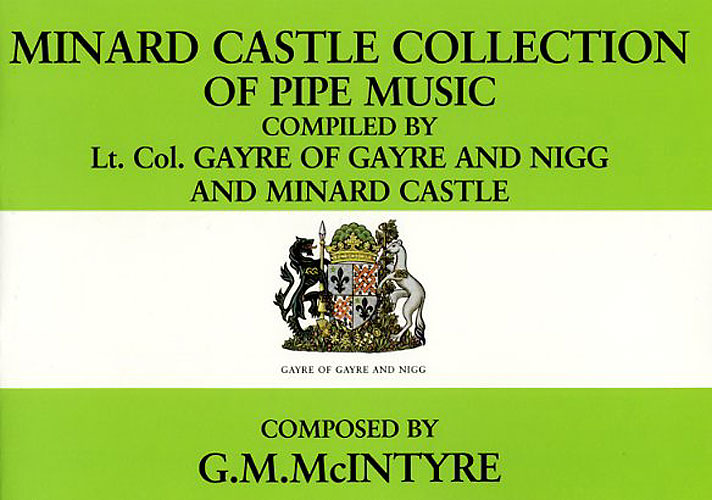 Minard Castle: Minard Castle Collection Of Pipe Music: Bagpipes: Instrumental