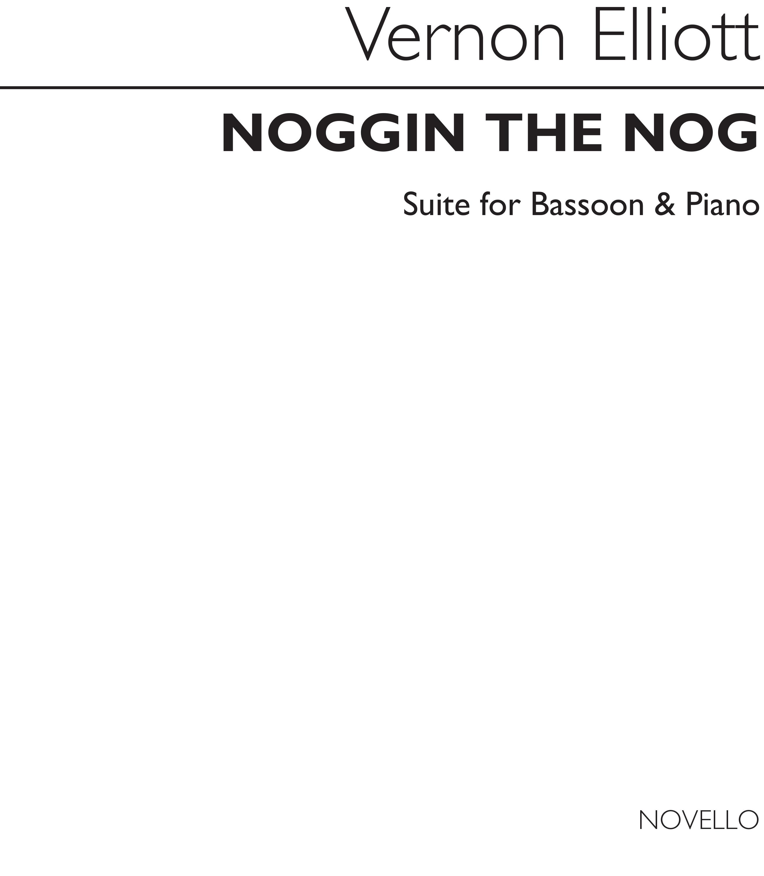 Vernon Elliott: Noggin The Nog: Bassoon: Instrumental Work