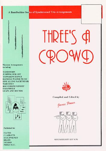 James Power: Three's A Crowd Junior Book A: Flute Ensemble: Score