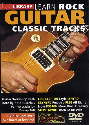 Danny Gill: Learn Rock Guitar Classic Tracks: Guitar: Instrumental Tutor