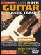 Danny Gill: Learn to Play Classic Rock Tracks - Volume 3: Guitar: Instrumental