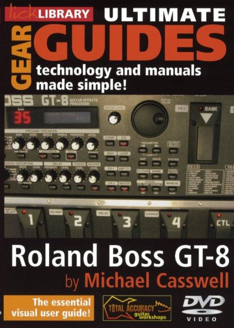 Michael Casswell: Ultimate Gear Guides - Roland Boss GT-8: Instrumental Tutor