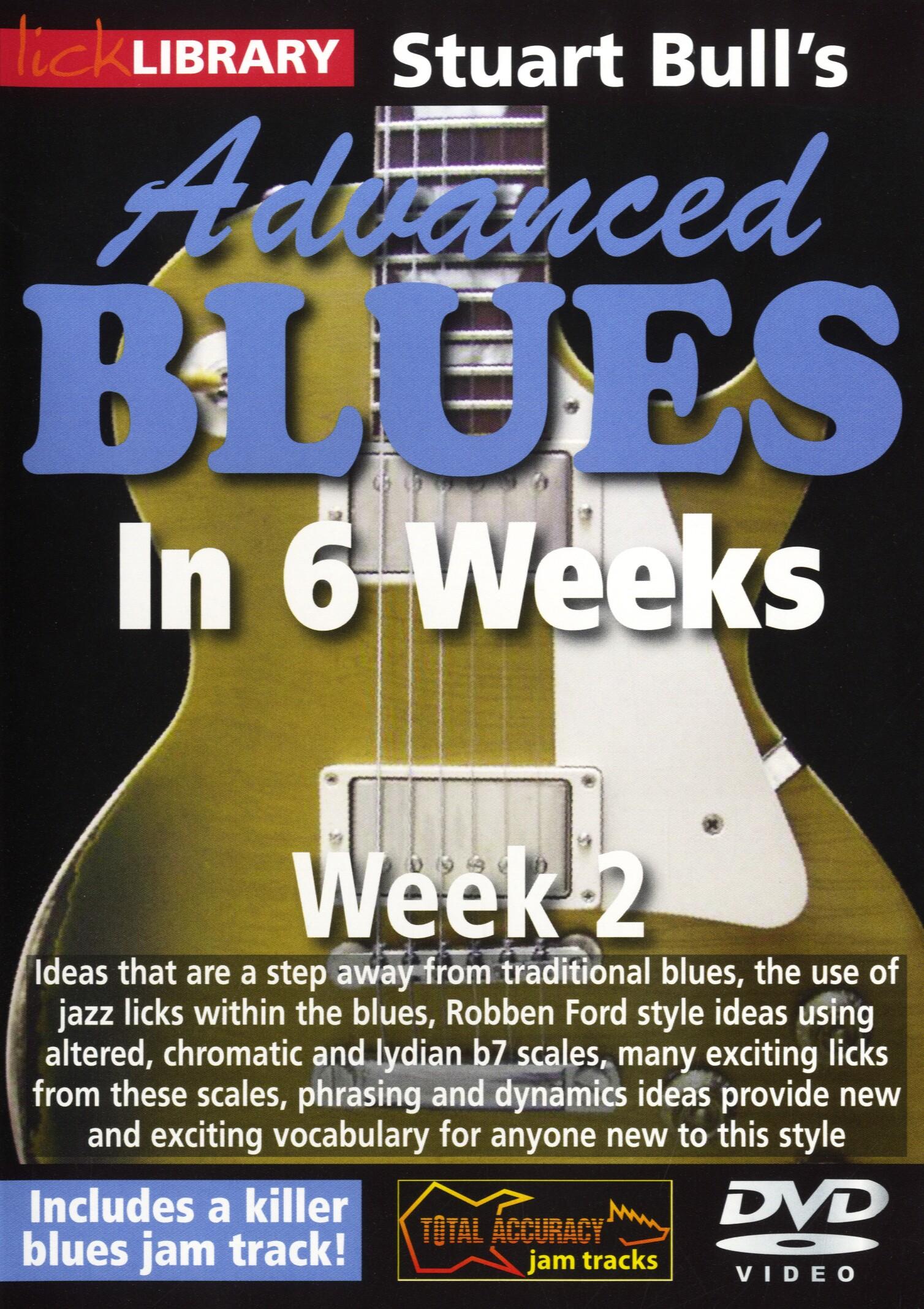 Stuart Bull: Stuart Bull's Advanced Blues In 6 Weeks - Week 2: Guitar: