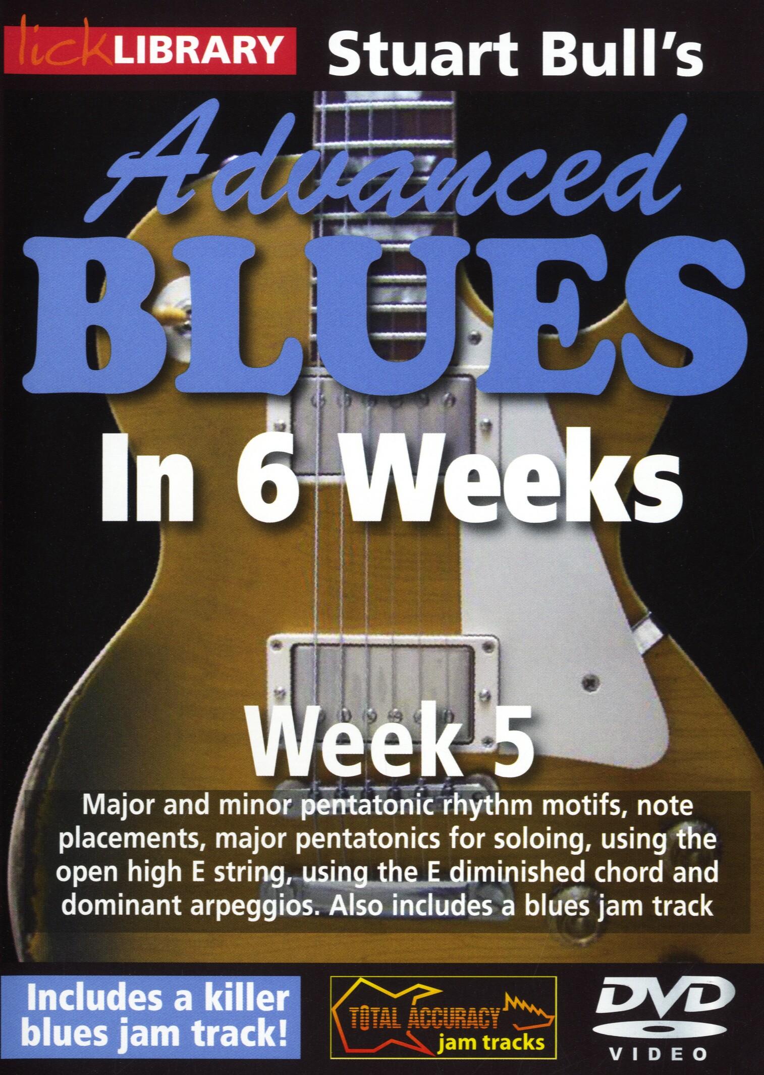 Stuart Bull: Stuart Bull's Advanced Blues In 6 Weeks - Week 5: Guitar: