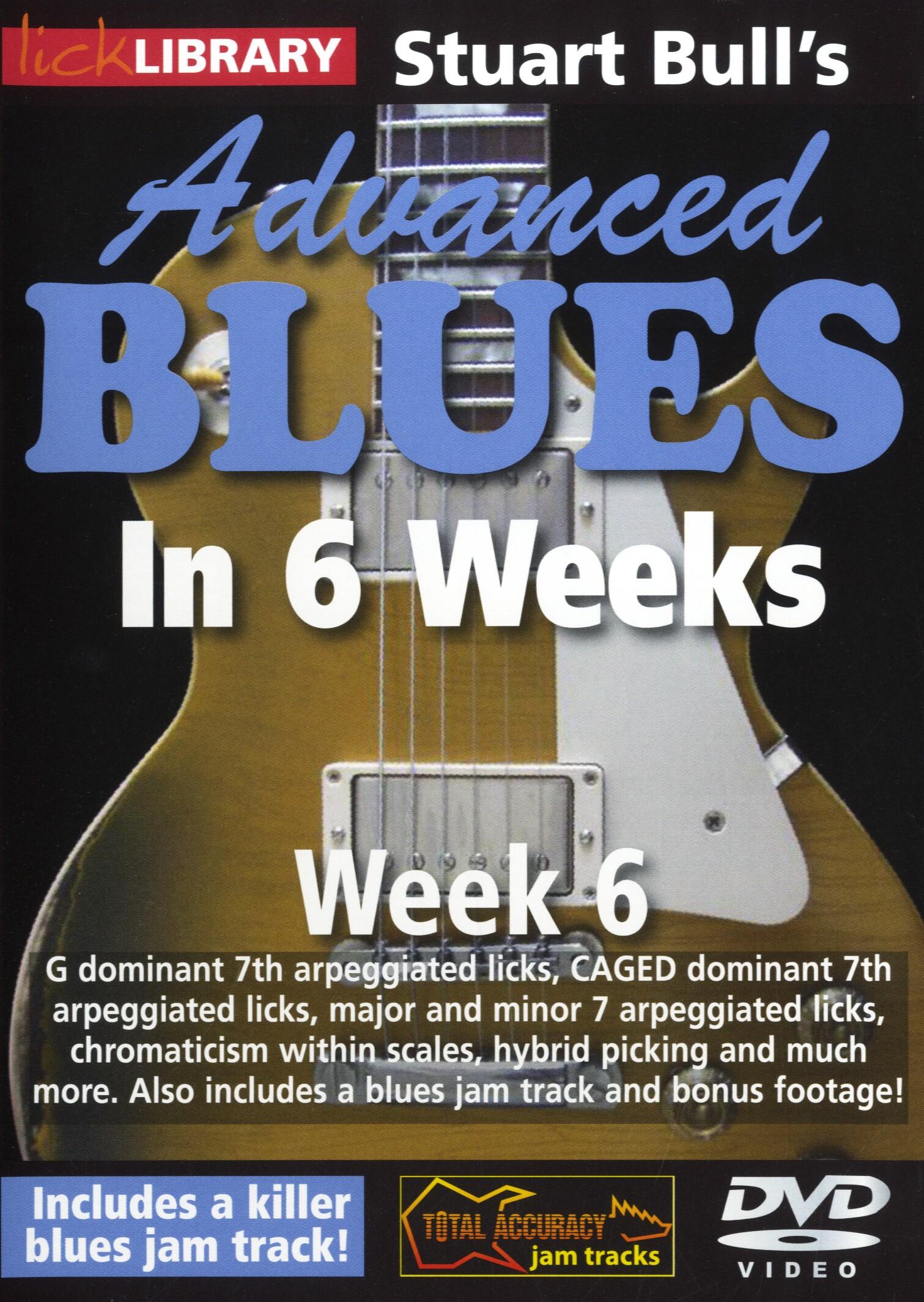 Stuart Bull: Stuart Bull's Advanced Blues In 6 Weeks - Week 6: Guitar: