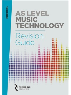 James Reevell: Edexcel AS Level Music Technology Revision Guide: Reference