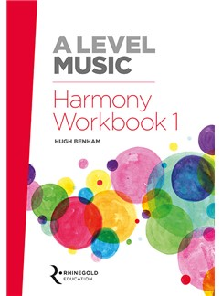 Hugh Benham: A Level Music Harmony Workbook 1: Reference
