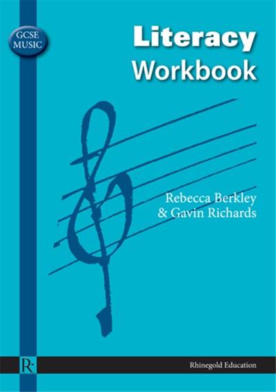 Rebecca Berkley: GCSE Music Literacy Workbook: Theory