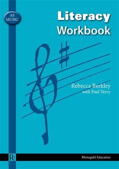 Paul Terry: AS Music Literacy Workbook: Theory