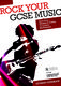 Rock your GCSE Music: Student Handbook