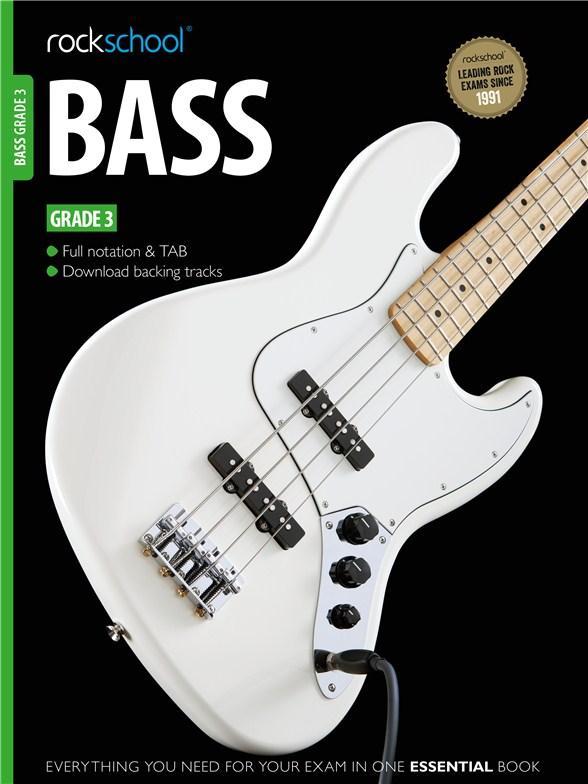 Rockschool Bass - Grade 3 (2012): Bass Guitar: Instrumental Tutor