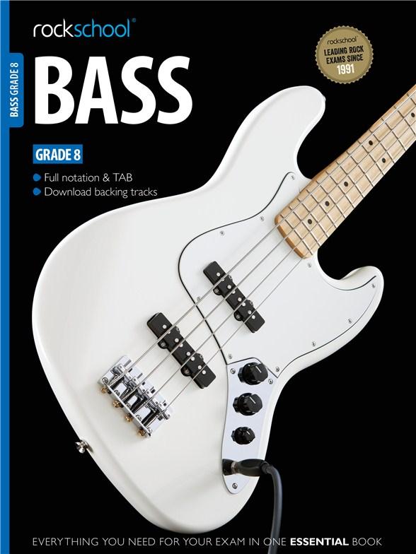 Rockschool Bass - Grade 8 (2012): Bass Guitar: Instrumental Tutor