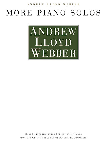 Andrew Lloyd Webber: More Piano Solos: Piano: Mixed Songbook
