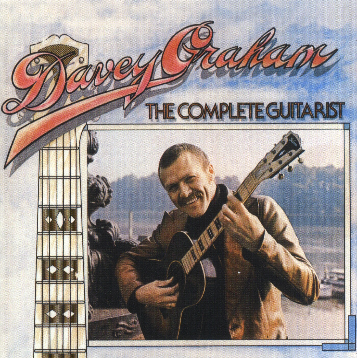 Davey Graham: The Complete Guitarist: Recorded Performance
