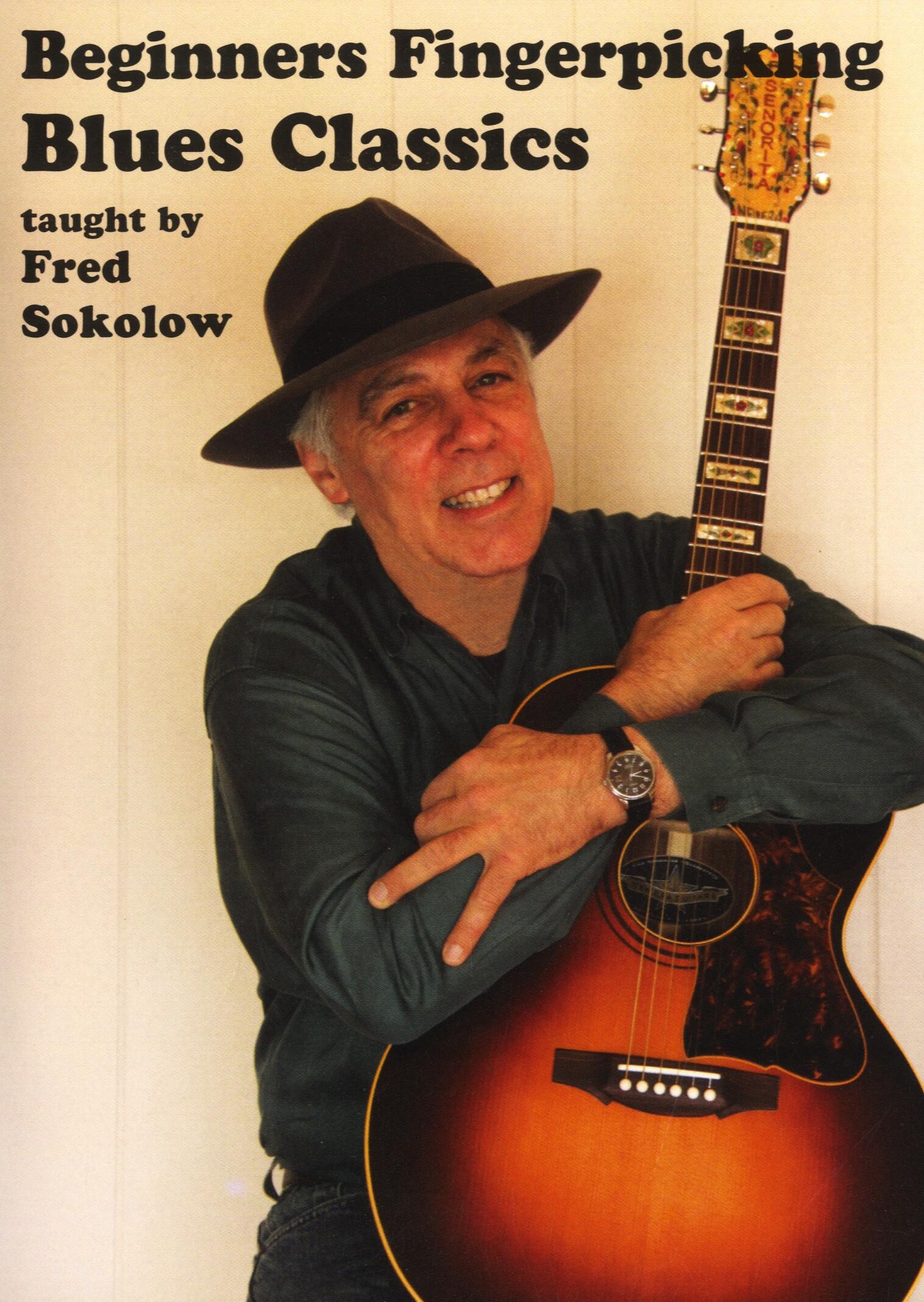 Fred Sokolow: Beginners Fingerpicking Blues Classics: Guitar: Instrumental Tutor