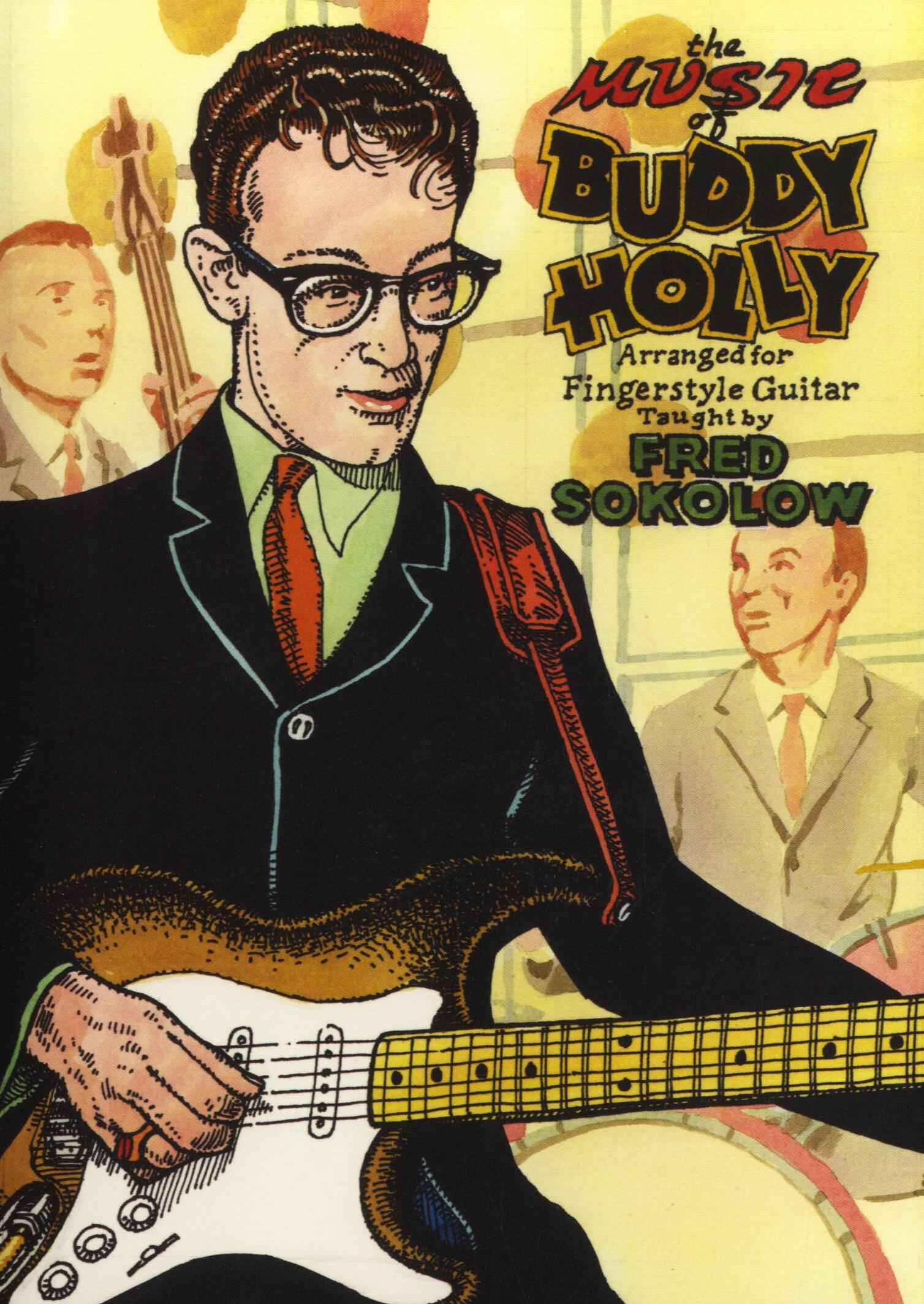 Buddy Holly Fred Sokolow: The Music Of Buddy Holly: Guitar: Instrumental Tutor