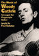 Woody Guthrie: The Music Of Woody Guthrie: Guitar: Instrumental Tutor