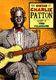 Charlie Patton: Guitar Of Charlie Patton: Guitar: Instrumental Tutor