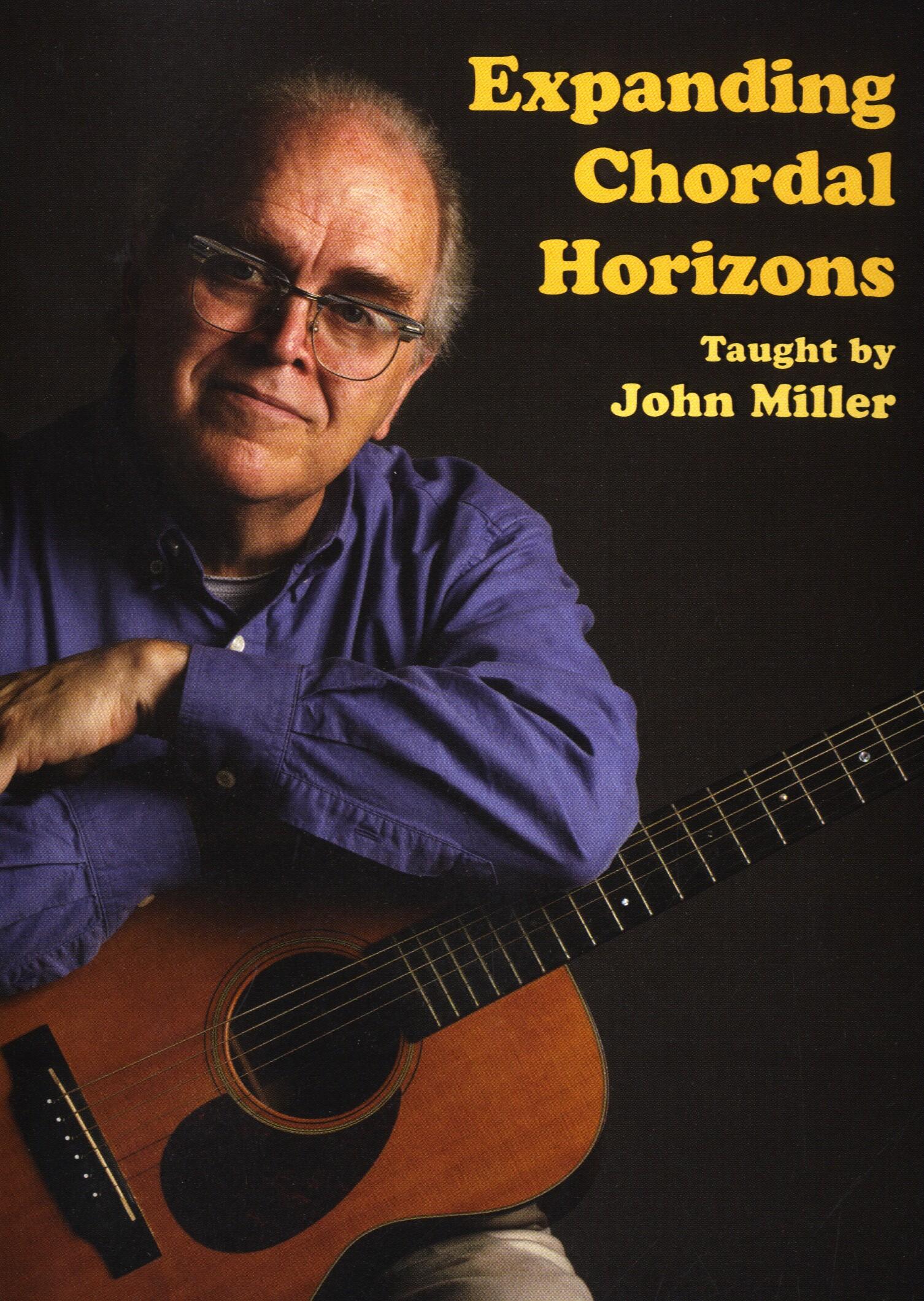 John Miller: Expanding Chordal Horizons: Guitar: Instrumental Tutor