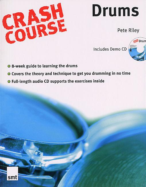 Pete Riley: Crash Course Drums: Drum Kit: Instrumental Tutor
