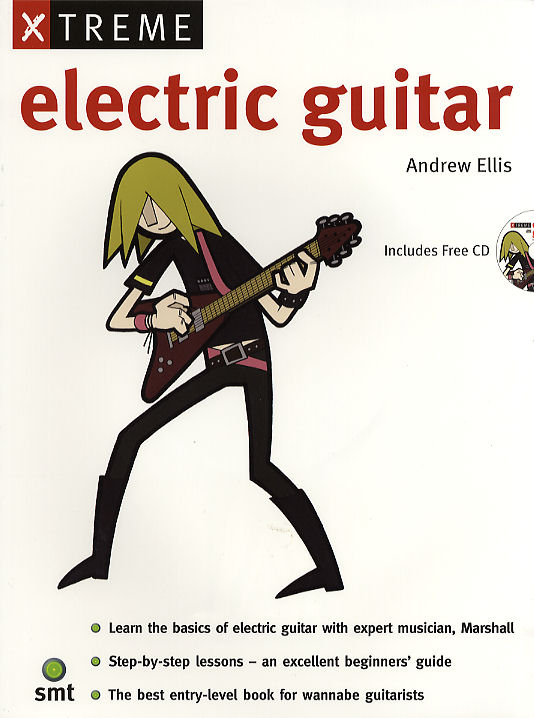 Andrew Ellis: Xtreme Electric Guitar: Guitar: Instrumental Tutor