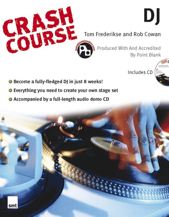 Tom Frederikse: Crash Course: DJ: Turntables: Instrumental Tutor