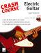 Jamie Humphries: Crash Course: Electric Guitar: Guitar: Instrumental Tutor