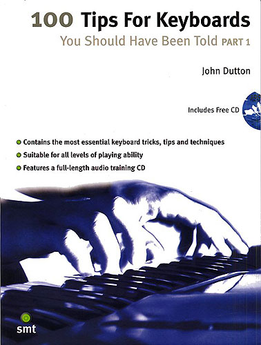 John Dutton: 100 Tips For Keyboards You Should Have Been Told 1: Electric