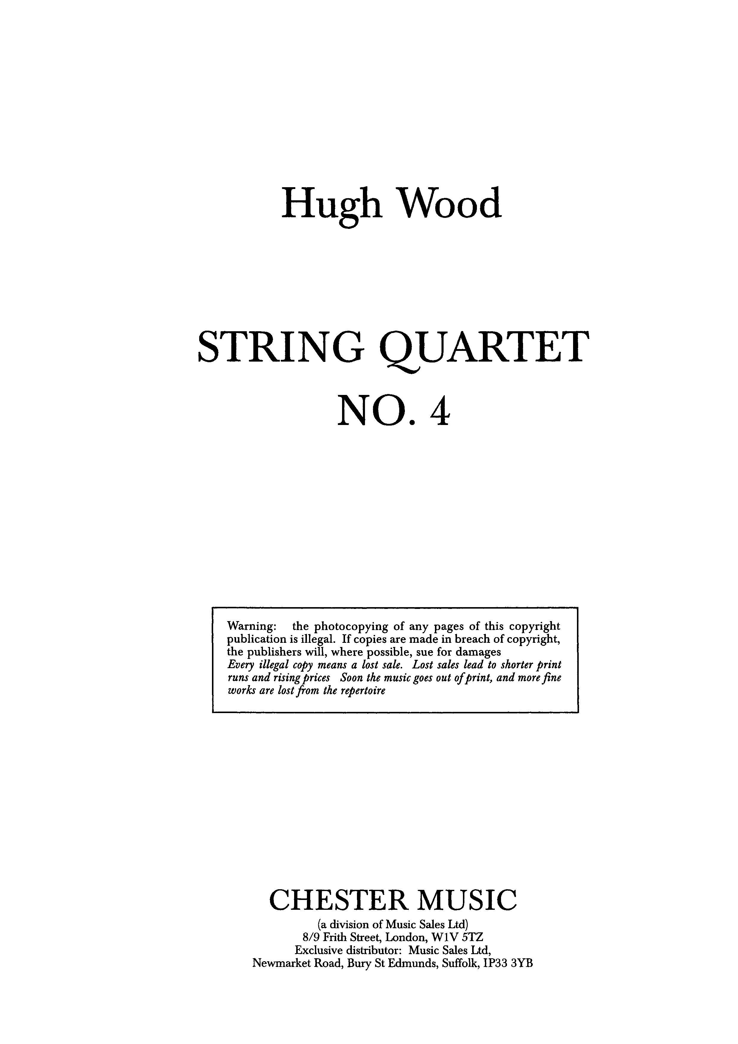 Hugh Wood: String Quartet No.4 Op.34: String Quartet: Score