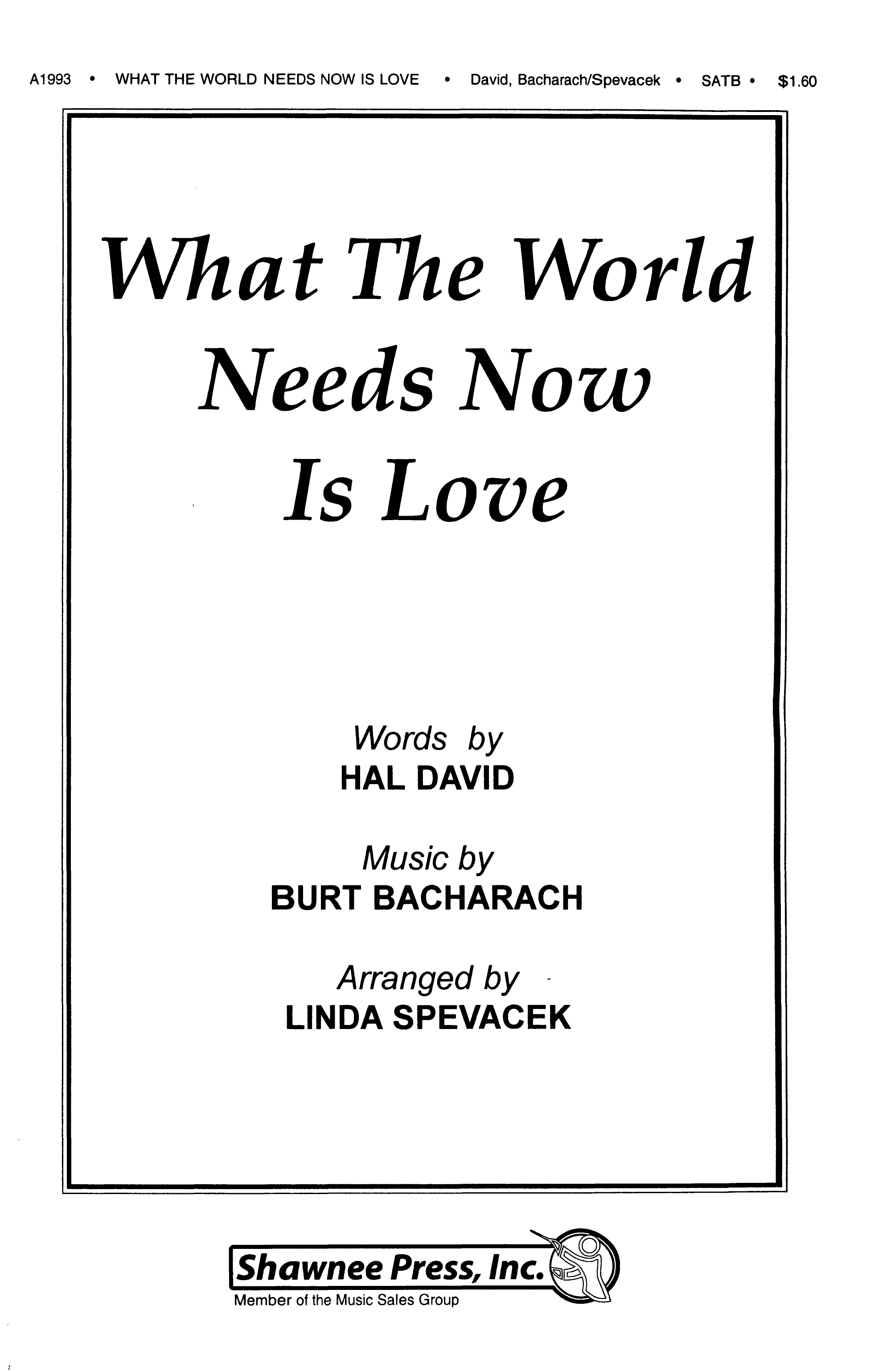 Burt Bacharach: What the world needs now is love: SATB: Vocal Score