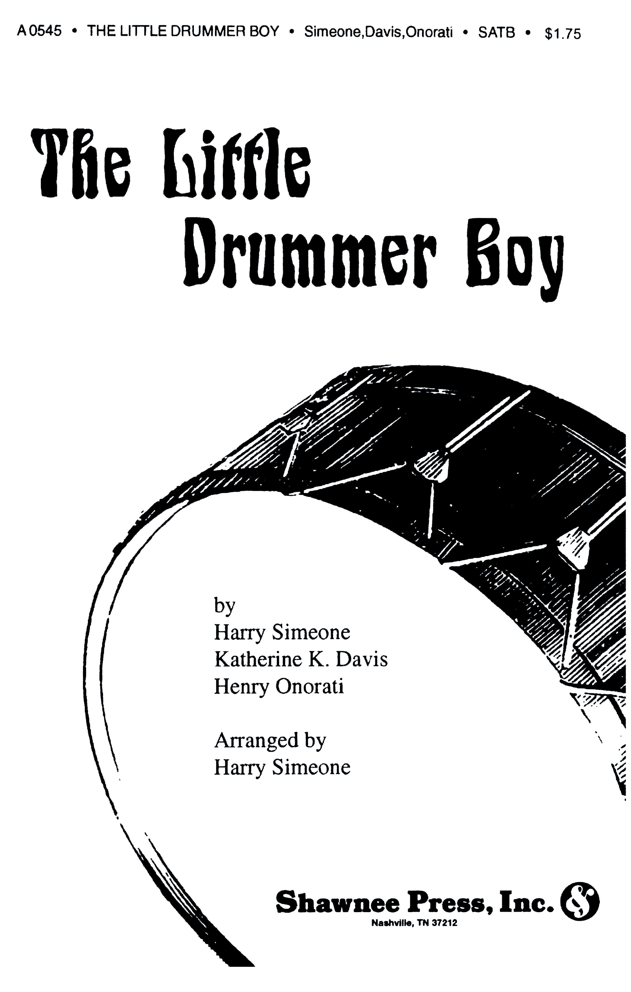 Harry Simeone Henry Onorati Katherine K. Davis: The Little Drummer Boy: SATB: