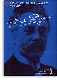Frank Bridge: Vignette De Marseille: Piano: Instrumental Work
