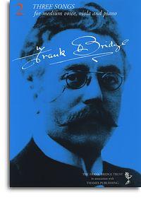 Frank Bridge: Three Songs: Medium Voice: Vocal Album