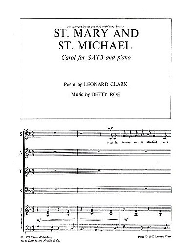 Betty Roe: St. Mary and St. Michael: SATB: Vocal Score