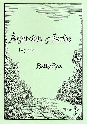 Betty Roe: A Garden Of Herbs: Harp: Instrumental Work