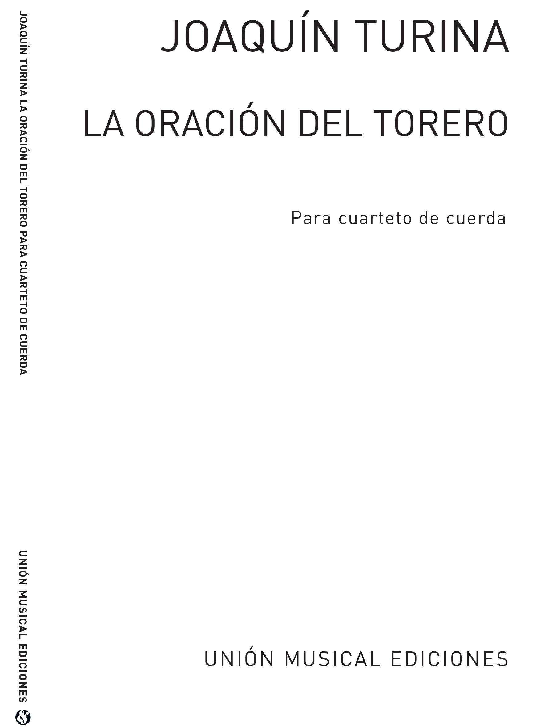 Joaquín Turina: La Oracion Del Torero: String Quartet: Score