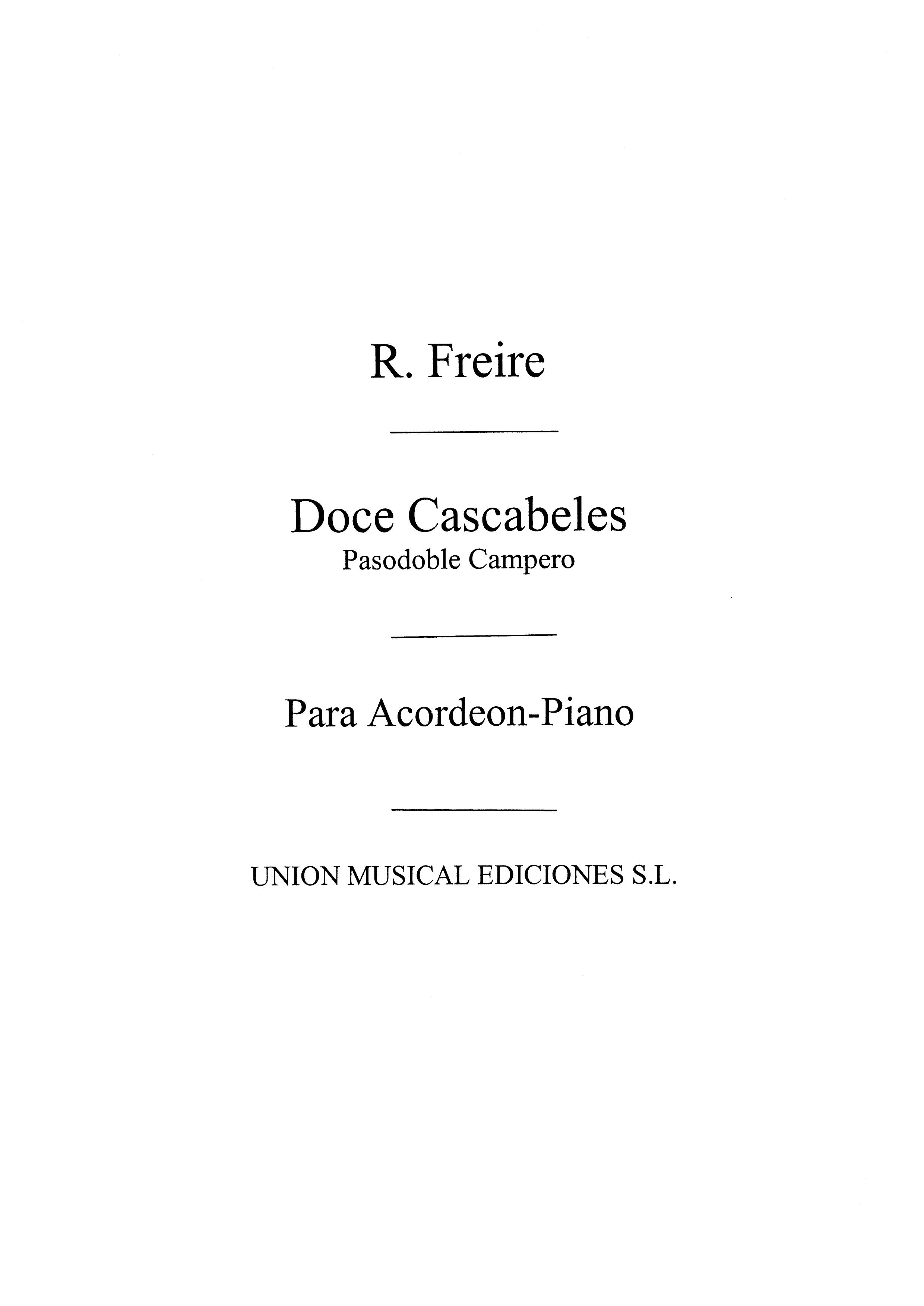 Ricardo Freire: Doce Cascabeles  Pasodoble Campero: Accordion: Instrumental Work