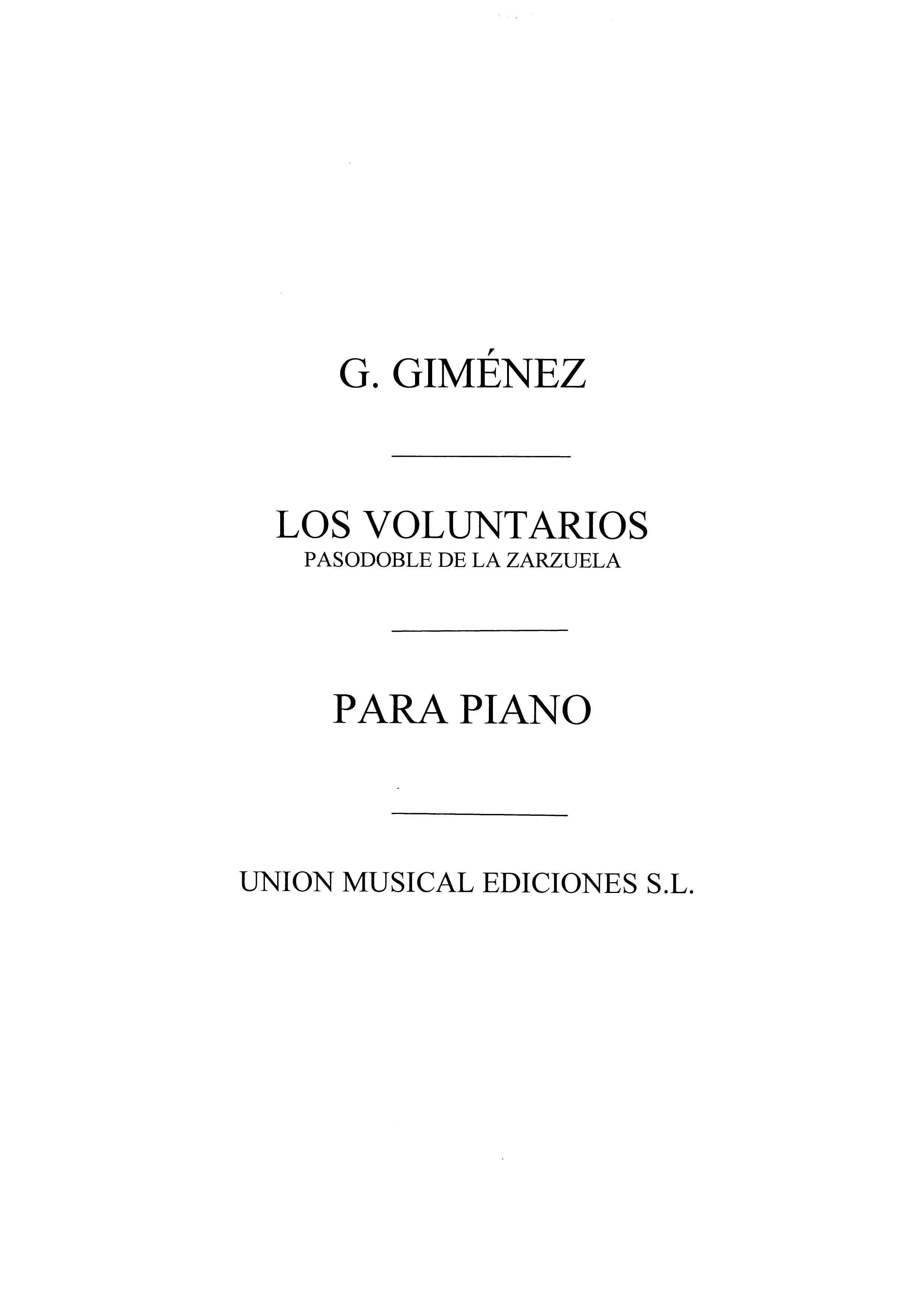 Gerónimo Giménez: Los Voluntarios  Pasodoble: Accordion: Instrumental Work