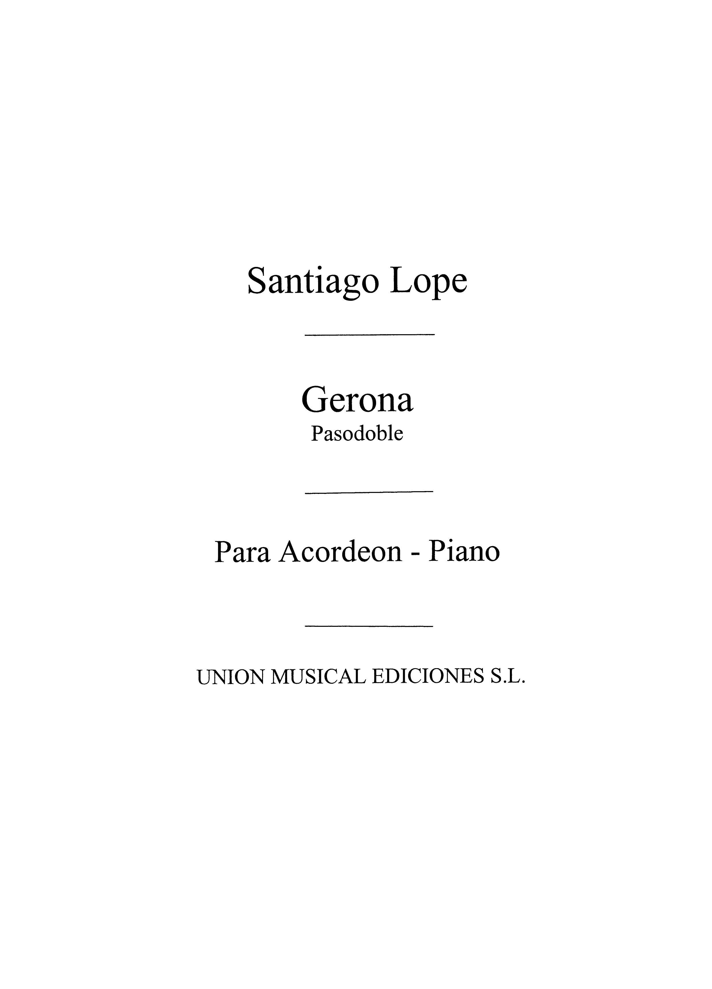 Santiago Lope: Gerona  Pasodoble: Accordion: Instrumental Work