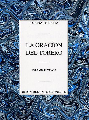 Jascha Heifetz Joaquín Turina: La Oracion Del Torero: Violin: Instrumental Work