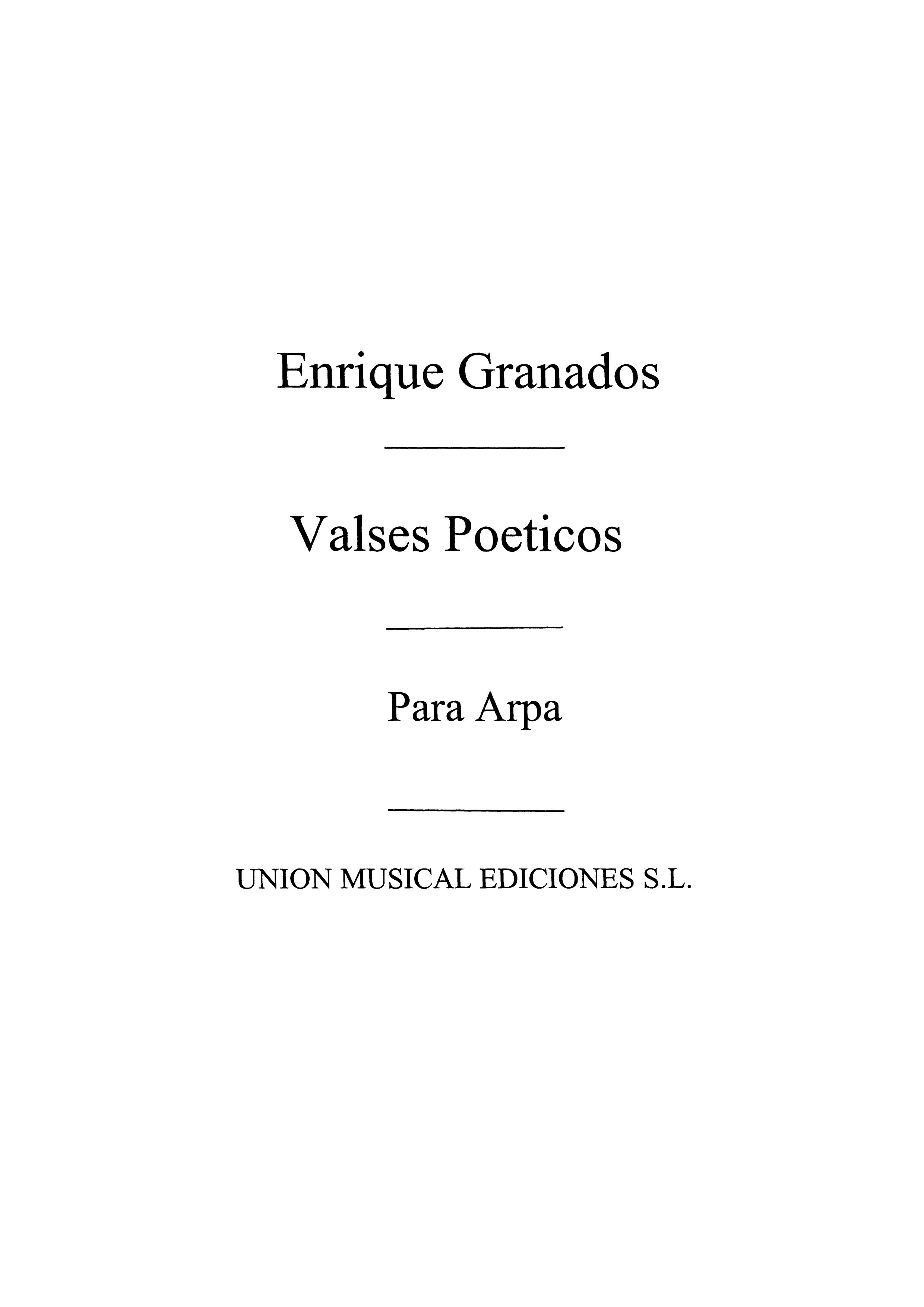 Enrique Granados: Valses Poeticos: Harp: Instrumental Work