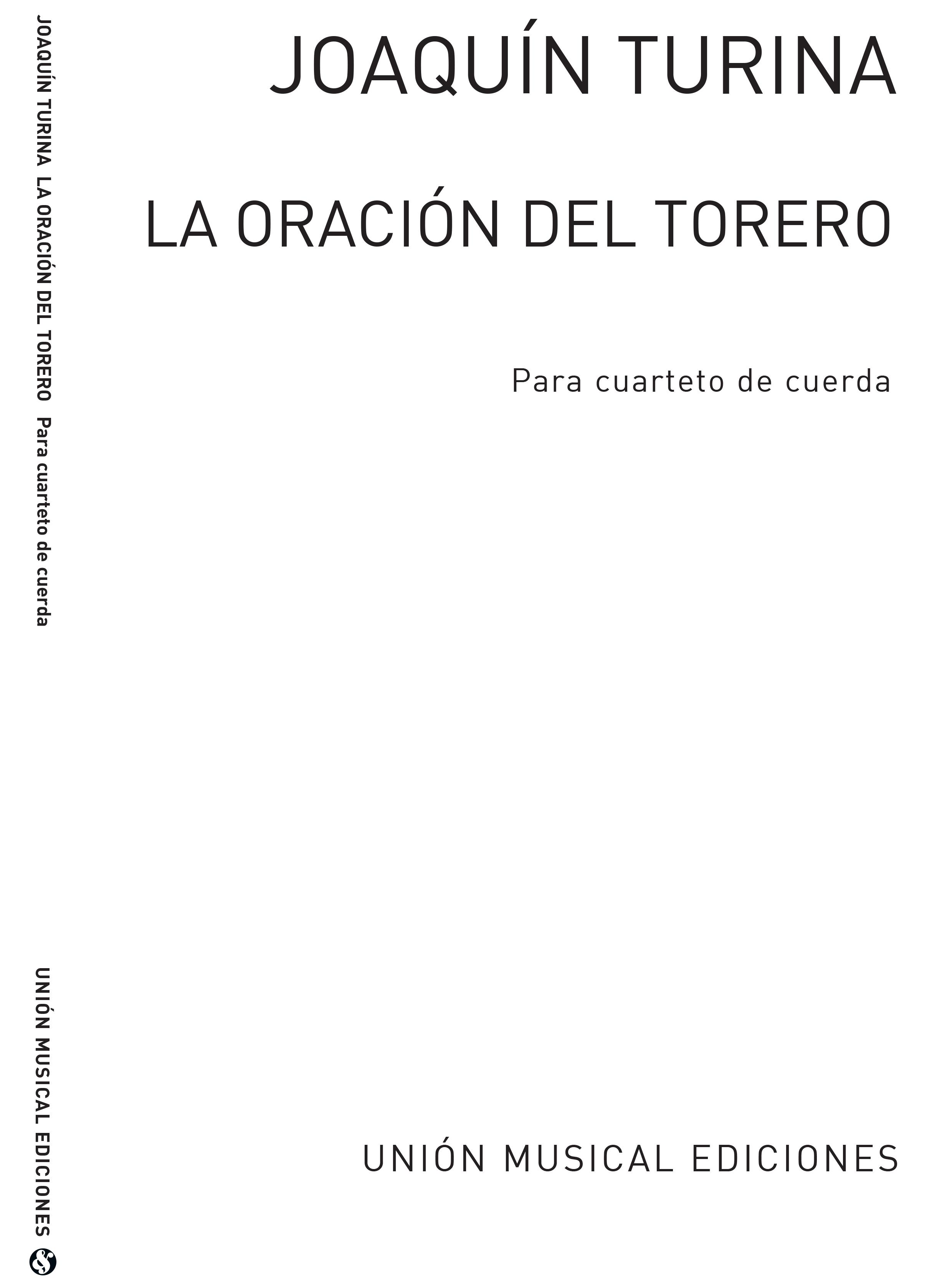 Joaquín Turina: La Oracion Del Torero: String Quartet: Instrumental Work