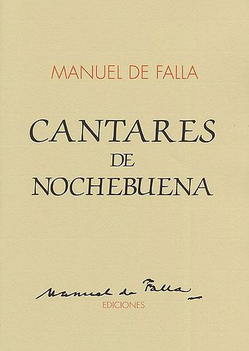 Manuel de Falla: Cantares De Nochebuena For Voice And Guitar: Guitar: Mixed