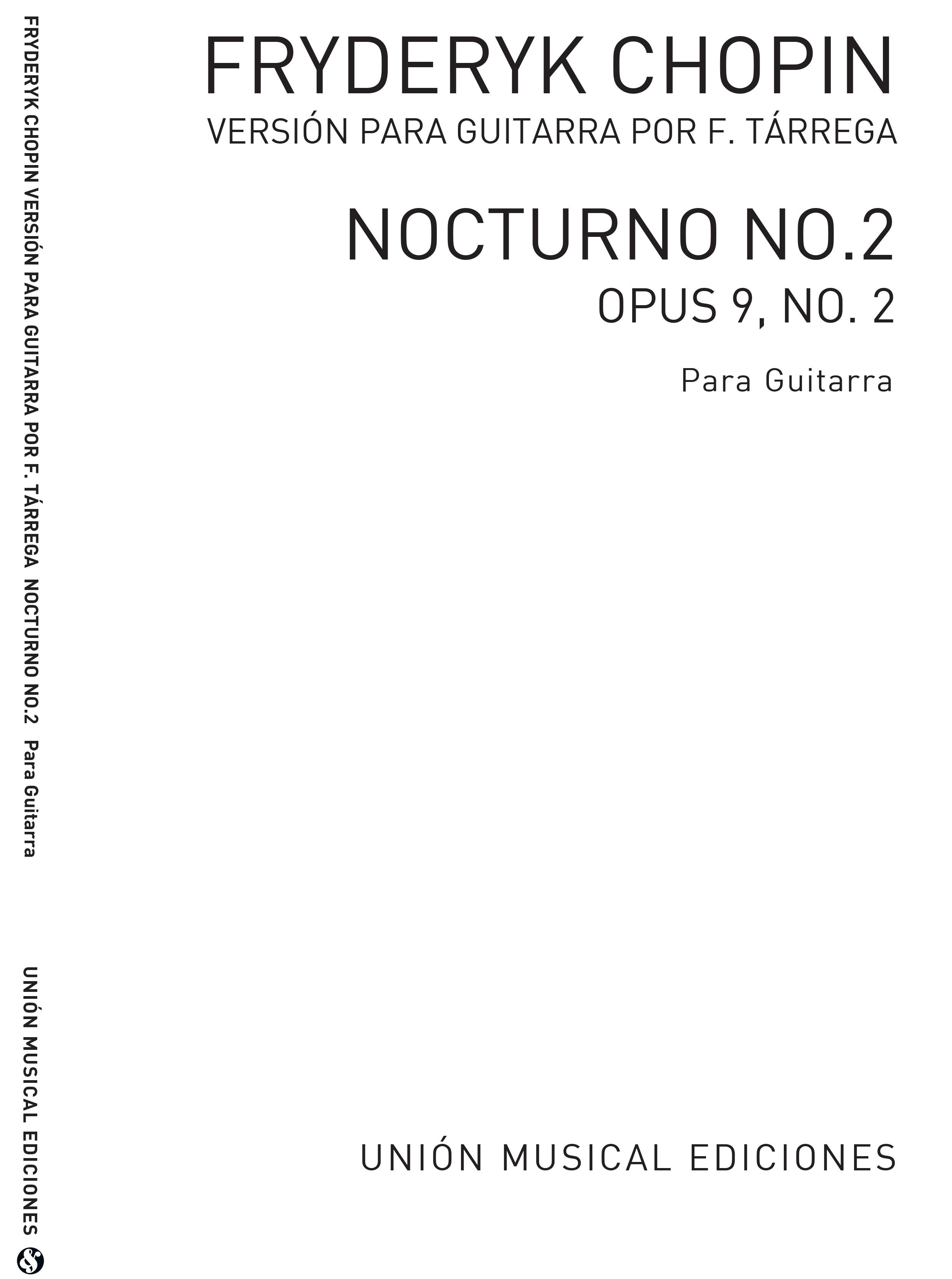 Frédéric Chopin: Nocturno Op.9 No.2 (Tarrega): Guitar: Instrumental Work