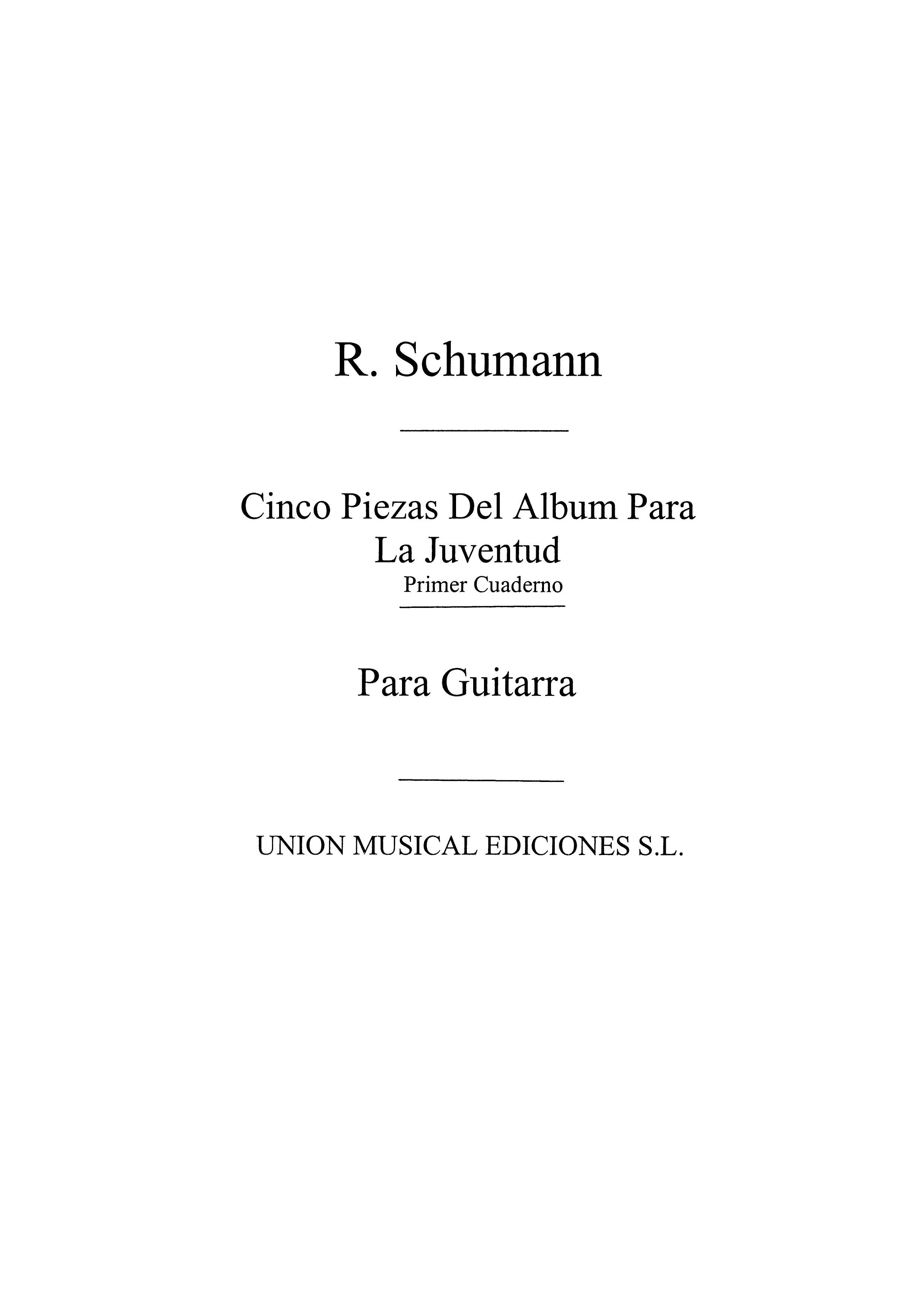 Robert Schumann: Cinco Piezas Del Album De La Juventud Vol.1: Guitar: