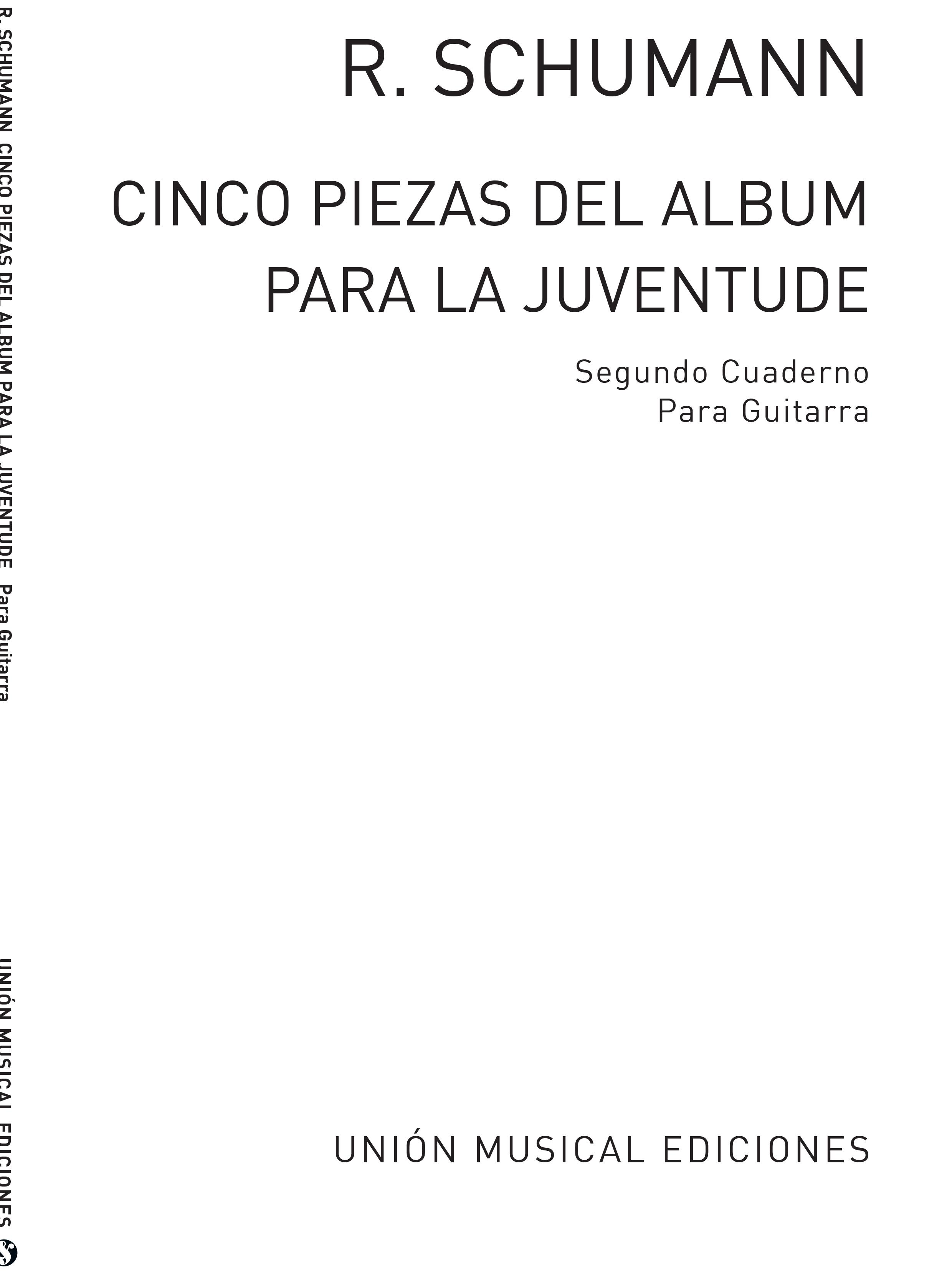 Robert Schumann: Cinco Piezas Del Album De La Juventud Vol.2: Guitar: