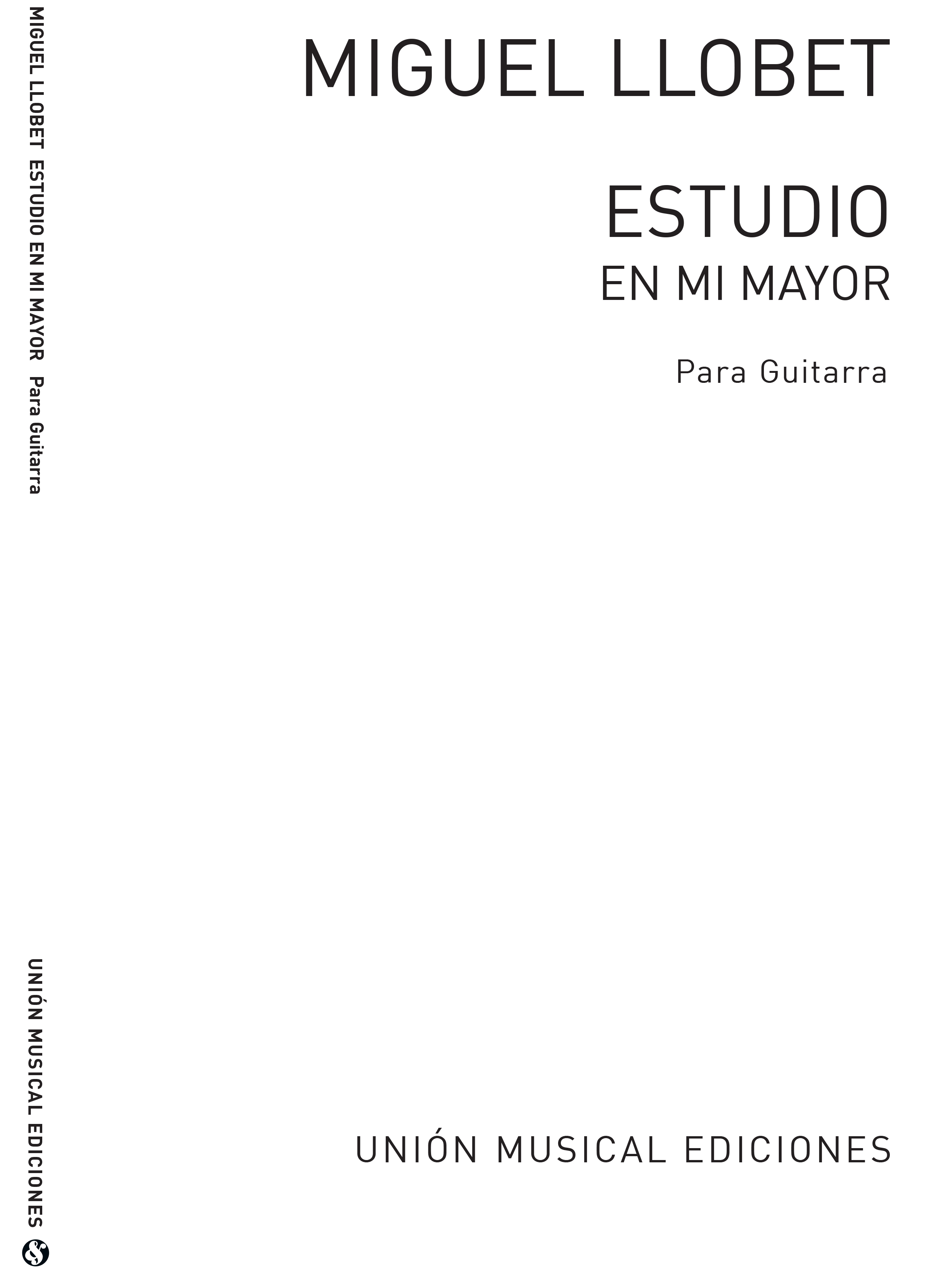 Miguel Llobet: Estudio En Mi Mayor E Major: Guitar: Instrumental Work